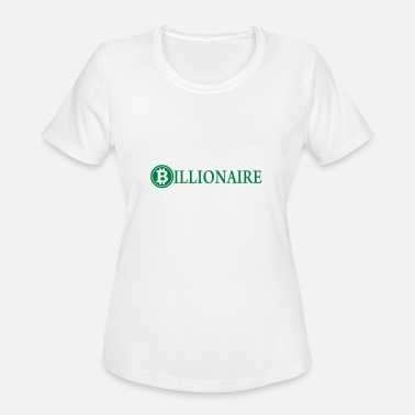 a987a9991 Bitcoin Billionaire Billionaire / Bitcoin Billionaire / Cryptocurrency -  Women's Sport T