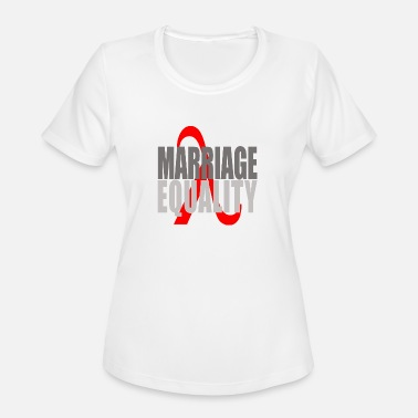 Marriage Equality MARRIAGE EQUALITY - Women's Moisture Wicking Performance T-Shirt