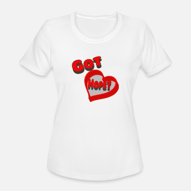 Hope Christian Got Hope! Be a Cool Christian. - Women's Moisture Wicking Performance T-Shirt