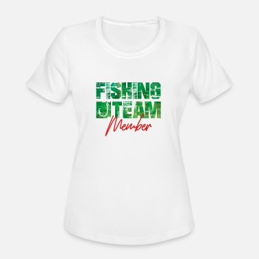 Fishing Team fishing team member - Women's Moisture Wicking Performance T-Shirt
