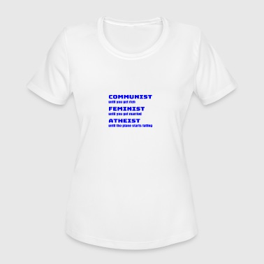 Libtard Funny Sarcastic Anti-Liberal For Conservatives - Women's Moisture Wicking Performance T-Shirt