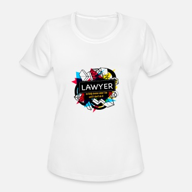 Lawyer Clothing LAWYER - Women's Moisture Wicking Performance T-Shirt