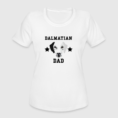 Dalmatian Dad Dalmatian Dad Dog Owner - Women's Moisture Wicking Performance T-Shirt