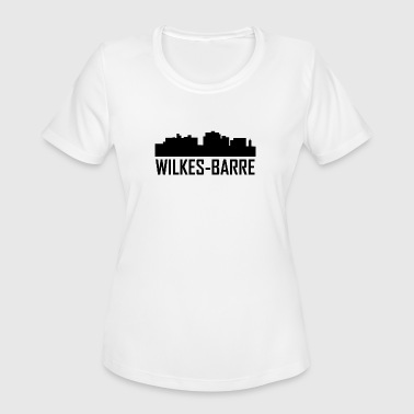 Wilkes-barre Wilkes-Barre Pennsylvania City Skyline - Women's Moisture Wicking Performance T-Shirt
