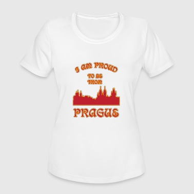 Prague I am proud to be from - Women's Moisture Wicking Performance T-Shirt