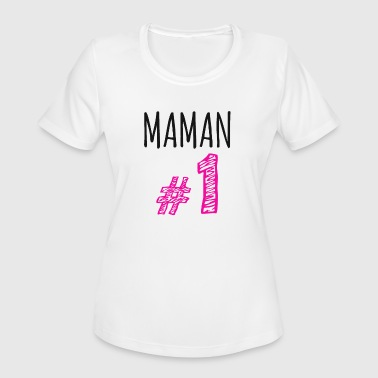 MOM NUMBER 1 - Women's Moisture Wicking Performance T-Shirt