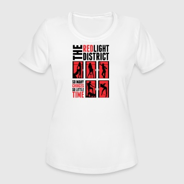 Red Light The red light district - Women's Moisture Wicking Performance T-Shirt