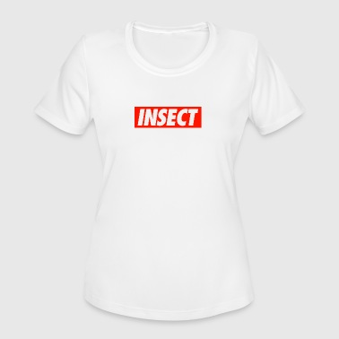 INSECT - Women's Moisture Wicking Performance T-Shirt