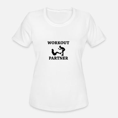 Partner Workout partner - Women's Sport T-Shirt