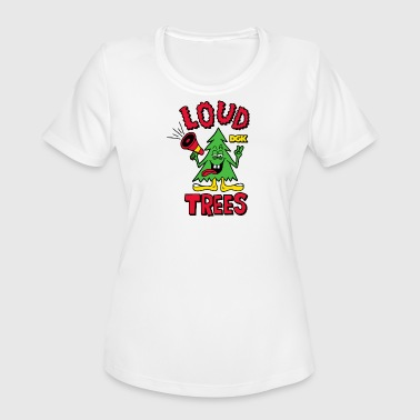 loud trees - Women's Moisture Wicking Performance T-Shirt