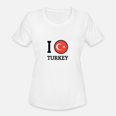 I Love Turkey I love Turkey - Women's Moisture Wicking Performance T-Shirt