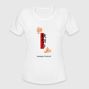 Asian Festival Aki Matsuri - Women's Moisture Wicking Performance T-Shirt
