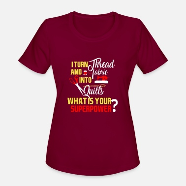 Threads For The Naked Threading and Quilling What is Your Superpower? - Women's Sport T-Shirt