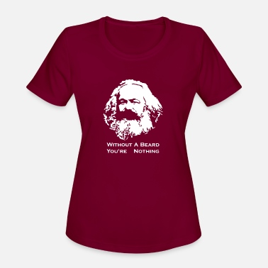 Karl Karl Marx Without a Beard You re Nothing - Women's Sport T-Shirt