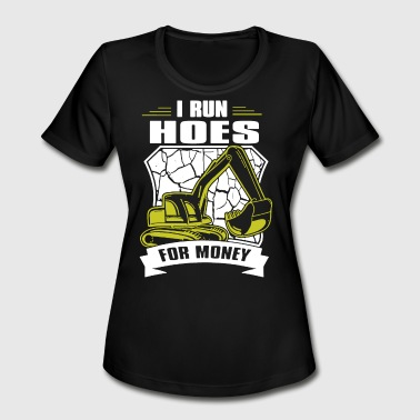 Money Hoes I RUN HOES FOR MONEY - Women's Moisture Wicking Performance T-Shirt