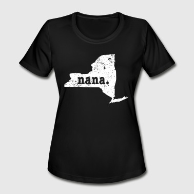 New Nana Best Nana New York Grandma - Women's Moisture Wicking Performance T-Shirt