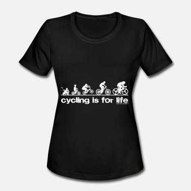 The Cycle Of Life Cycling Is For Life - Women's Moisture Wicking Performance T-Shirt