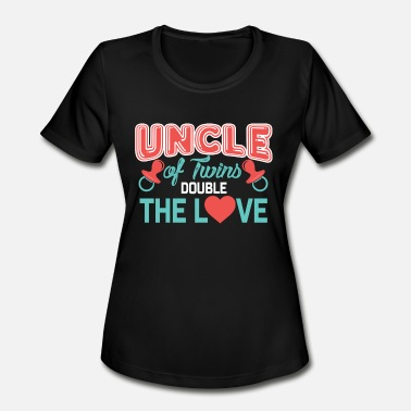 Double Twins Uncle of twins, Double The Love, Uncle Twins Gift, Gift For Uncle of Twins - Women's Moisture Wicking Performance T-Shirt