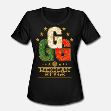 Triple triple G mexican style - Women's Moisture Wicking Performance T-Shirt