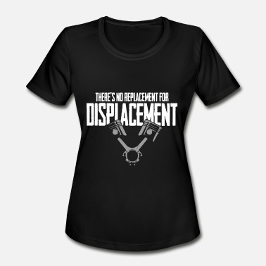 Sprint No Replacement For Displacement V8 Muscle Car Gift - Women's Moisture Wicking Performance T-Shirt