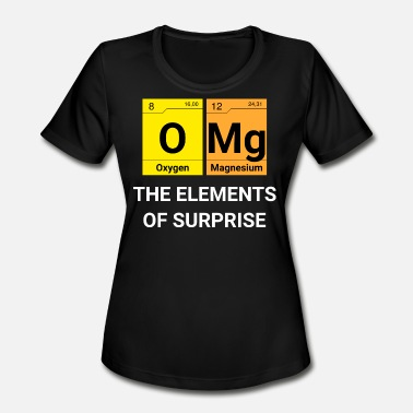 Element Omg OMG Elements of surprise - Women's Moisture Wicking Performance T-Shirt