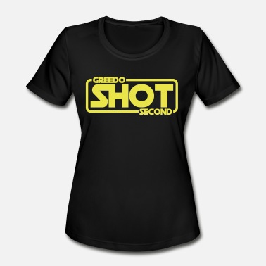 Greedo Greedo Shot Second - Women's Moisture Wicking Performance T-Shirt