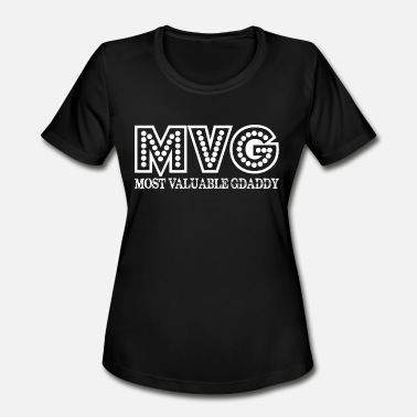 eeafbd742 MVG Most Valuable Gdaddy Fathers Day Gift - Women's Sport T-. Women's  Sport T-Shirt