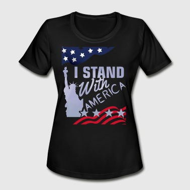 I stand with america - Women's Moisture Wicking Performance T-Shirt