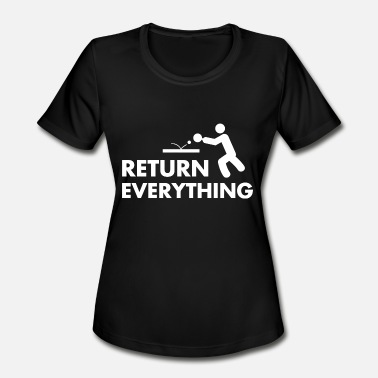 Tabletennis - Funny Ping Pong Tabletennis - Return everything - Women's Moisture Wicking Performance T-Shirt