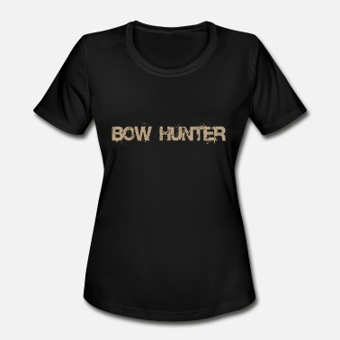 Bow Rider Bow hunter bowhunter - Women's Sport T-Shirt