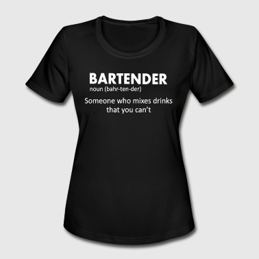 Bartender Funny Bartender Definition Beer Vodka Wh - Women's Moisture Wicking Performance T-Shirt
