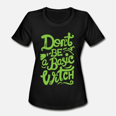 Witchcraft witch - Women's Moisture Wicking Performance T-Shirt