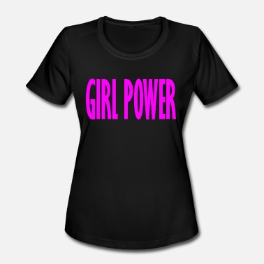 Girl Power Fun girl power - Women's Moisture Wicking Performance T-Shirt