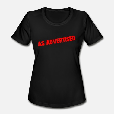 Advertising As Advertised - Women's Sport T-Shirt