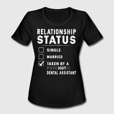 relationship status single married taken by a psyc - Women's Moisture Wicking Performance T-Shirt