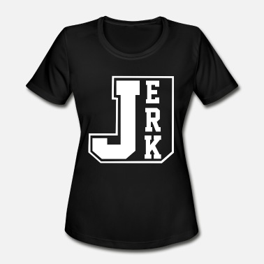 Jerking Off JERK - Women's Moisture Wicking Performance T-Shirt