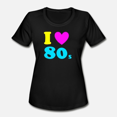 80s Sayings Love Is 80s - Women's Moisture Wicking Performance T-Shirt