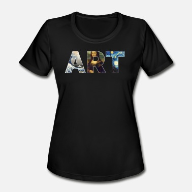 Famous Painting Famous Works Of Art | For Artists - Women's Moisture Wicking Performance T-Shirt