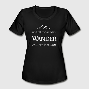 Gollum Not All Those Who Wander are Lost - Women's Moisture Wicking Performance T-Shirt