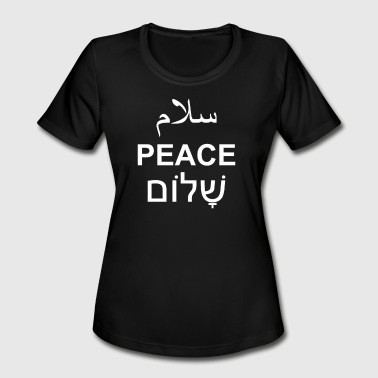 Peace Arabic Hebrew English Text Word Typography - Women's Moisture Wicking Performance T-Shirt