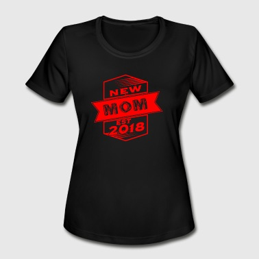 Red Heroin GIFT - NEW MOM EST 2018 2 RED - Women's Moisture Wicking Performance T-Shirt
