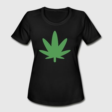 Weed Is Natural 420 Cannabis Ganja Weed Marijuana Natural Medicine - Women's Moisture Wicking Performance T-Shirt