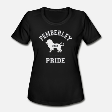 Pride No Prejudice pemberley pride - Women's Moisture Wicking Performance T-Shirt