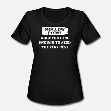Hollow Funny Hollow Point - Women's Moisture Wicking Performance T-Shirt