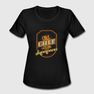 Chef Chef Works Chef - Women's Moisture Wicking Performance T-Shirt
