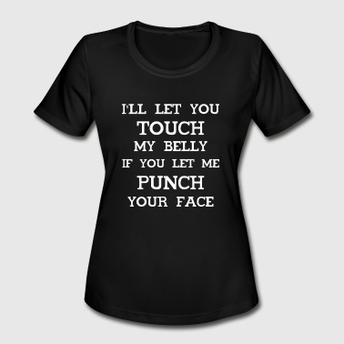 Touch my Baby Bump - Women's Moisture Wicking Performance T-Shirt