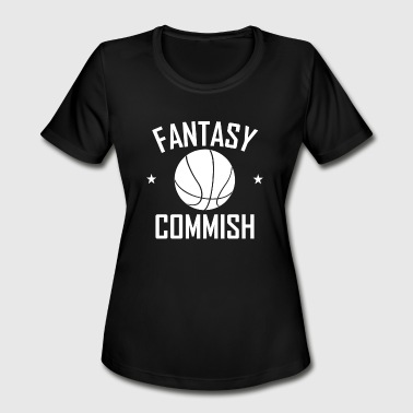 Fantasy Basketball Commissioner Fantasy Basketball Commish - Women's Moisture Wicking Performance T-Shirt