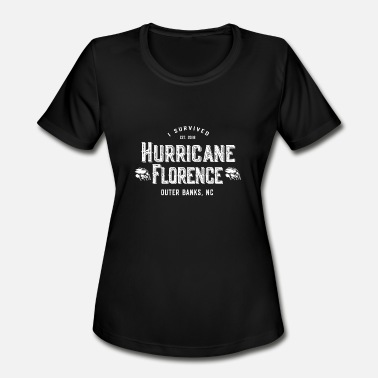 Outer Banks I Survived Hurricane Florence Outer Banks NC 2018 - Women's Moisture Wicking Performance T-Shirt