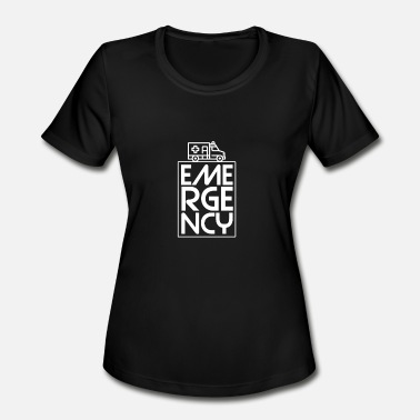 Emergency Call Rescue Shirt - Emergency call - Emergency - Women's Moisture Wicking Performance T-Shirt