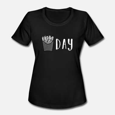 Fry Day Fry Day - French Fries Friday - Food Pun Potato - Women's Moisture Wicking Performance T-Shirt